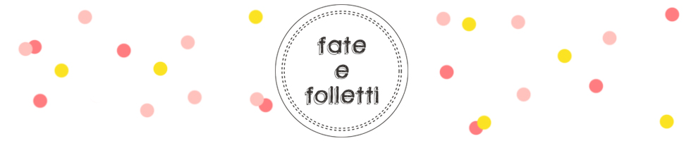 Fate e Folletti